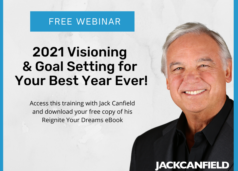 Re-ignite your life! Jack Canfield teaches you how.